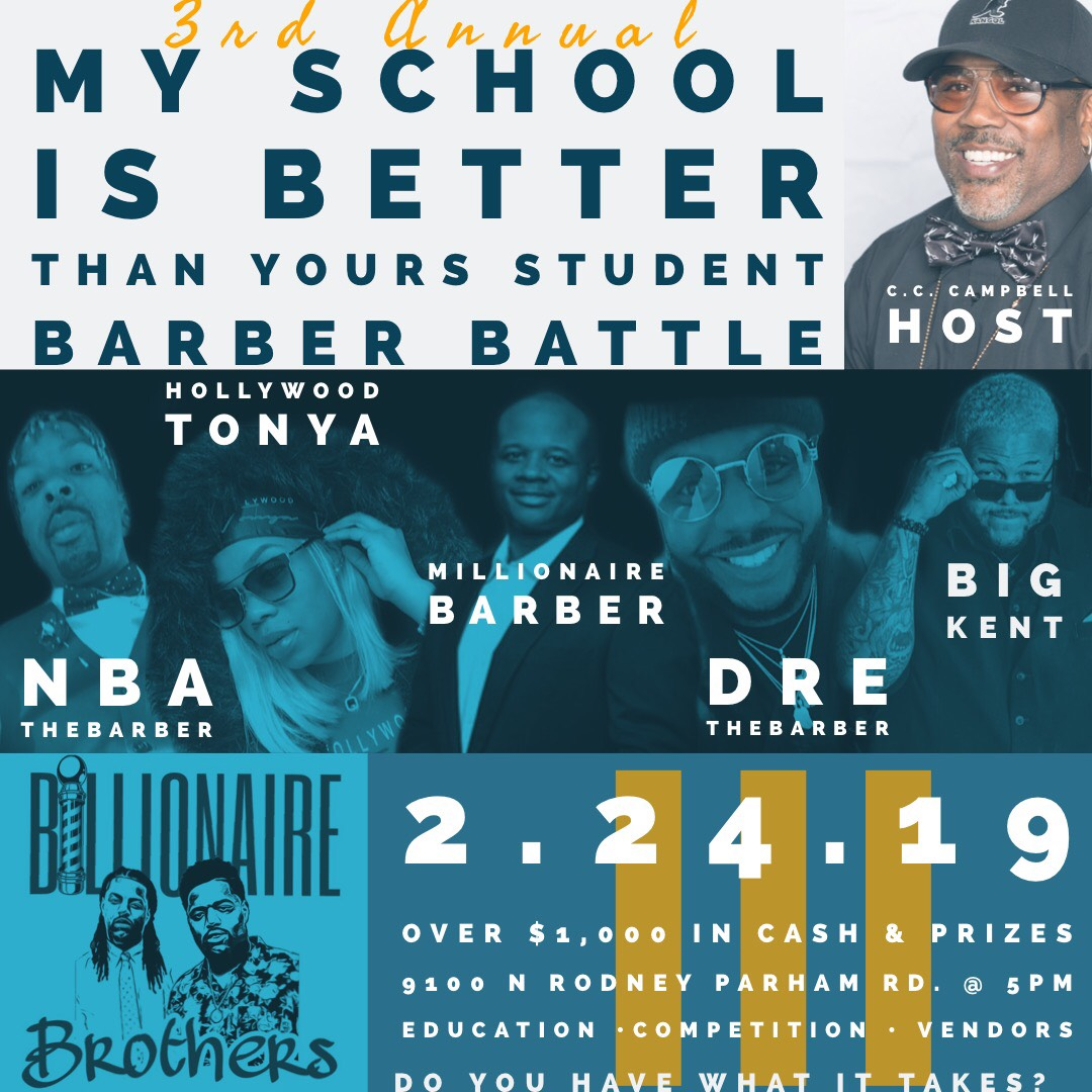 3rd Annual My School is Better than Yours Student BARBER BATTLE